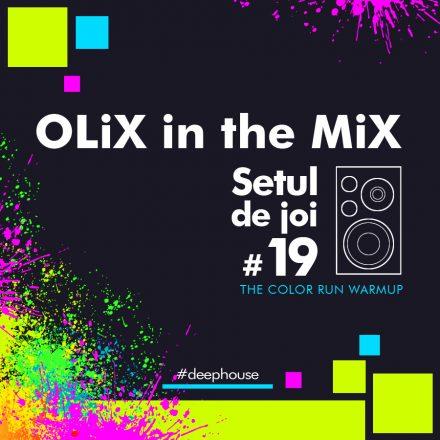 A venit momentul pentru al 19-lea set de joi, iar setul de saptamana asta este un set de warmup pentru cele doua evenimente The Color Run care ne asteapta in urmatoarele 2 saptamani! OLiX in the Mix Setul de joi 19