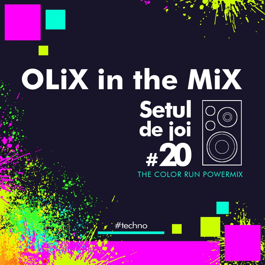 OLiX in the Mix Setul de joi 20 The Color Run Powermix